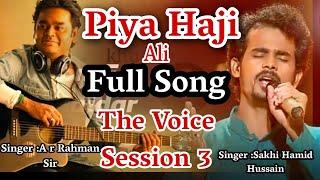 Piya Haji Ali New Qawwali Song Singer A R Rahmaan And Sakhi Hamid Husaain Mp3