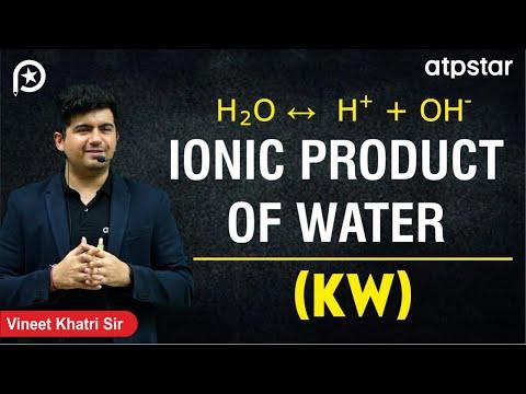 Ionic Product of Water (Kw)- JEE||NEET||CBSE (हिंदी मे ) ( IITian Faculty )( Kota)