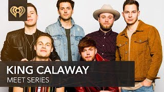 Where Are The Members Of King Calaway From? | Meet Series