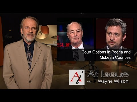 At Issue #3015 - Court Options in Peoria and McLean Counties