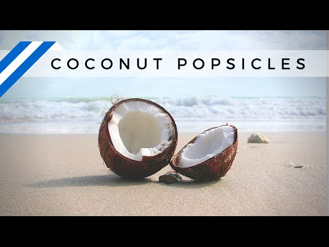 Coconut Popsicles - Fast and Easy
