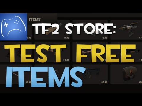 Team Fortress 2: How to Test Free Items in TF2 -HD-