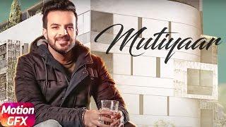 Motion Poster | Mutiyaar | Happy Raikoti | Laddi Gill | Full Song Coming Soon | Speed Records