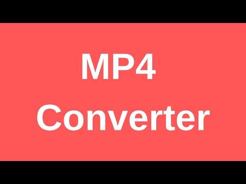 MP4 converter - A demonstration & tutorial
