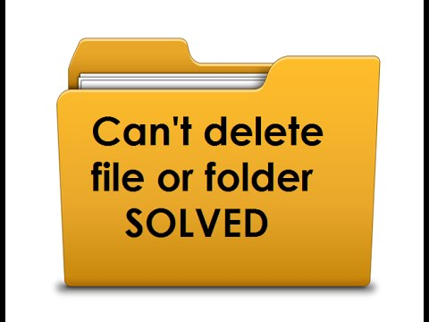 How To Delete File Or Folder That Won't Delete [SOLVED]