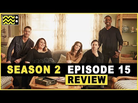 This Is Us Season 2 Episode 15 Review & Reaction | AfterBuzz TV