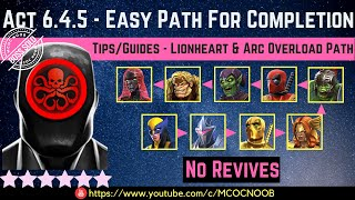 MCOC: Act 6.4.5 - Easy Path For Completion - Tips/Guide - No Revives - Story quest