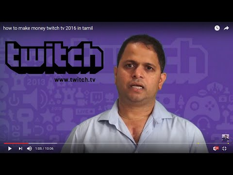 how to make money twitch tv 2016 in tamil