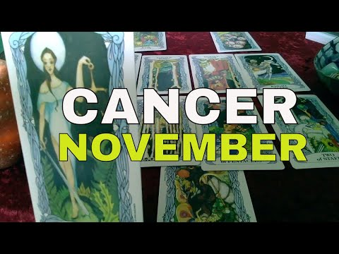 CANCER: NOVEMBER MONTHLY | ACCEPT THE CHANGE!!!