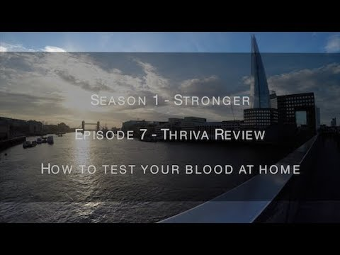 S1E7 - Thriva Review - How to test your blood at home