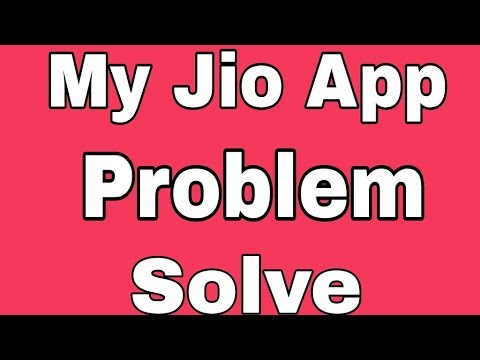 My Jio App    Features Not Working Problem Solve    Internet connection Problem