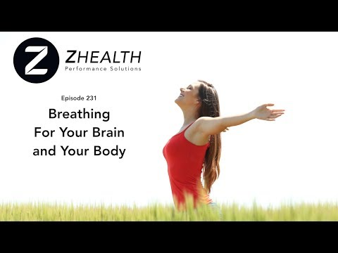 Breathing For Your Brain and Your Body