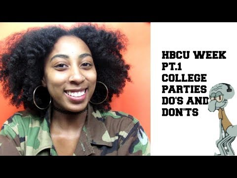 HBCU COLLEGE PARTIES DO's & DONT's | HBCU WEEK