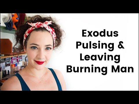 Leaving Burning Man (Exodus, Pulsing and Staying Safe)