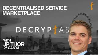 Ep. #19: Decentralised Service Marketplace With Jp Thor (ceo Canya)