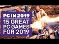 15 New PC Games For 2019 We Can T Wait To Play mp3