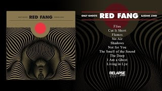 Download RED FANG - 'Only Ghosts' (Full Album Stream) Video