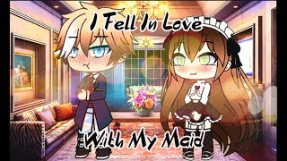 "[] ""I Fell In Love With My Master"" [] WARNING: 13+ [] GLMM Gachaverse [] READ DESC!!! []"