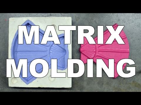 Matrix Molding