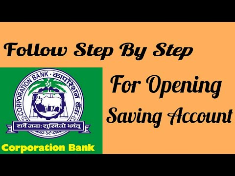 Follow This Step For Opening Saving Account In Corporation Bank