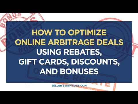 How to Optimize Online Arbitrage Deals using Rebates, Gift Cards, Discounts, and Bonuses