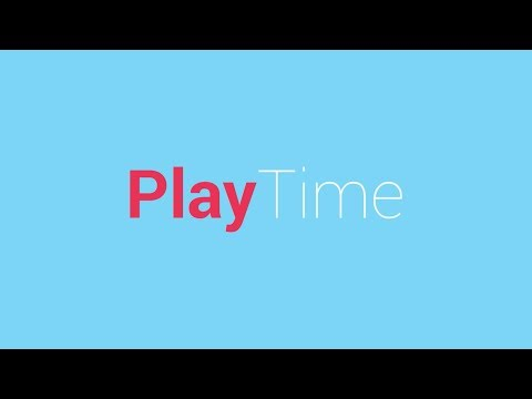 Play Time: Play for 300 minutes