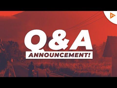 Q&A ANNOUNCEMENT!