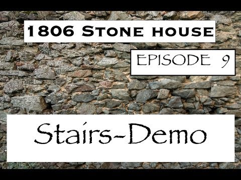 Lets demo the stairs in a 211 year old house. what can go wrong?