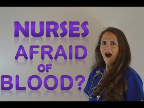 Can I be a Nurse if I'm Afraid of Blood