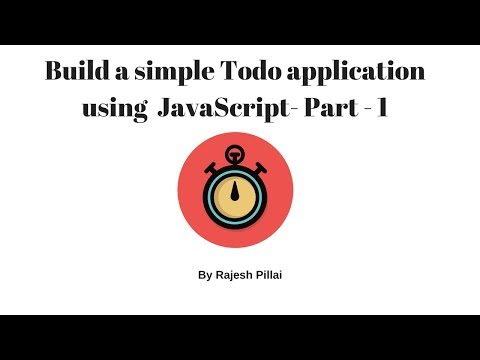 Build a Todo Application using JavaScript - Part - 1