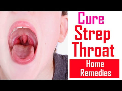 Natural Home Remedies For Strep Throat | How To Get Rid Of Sore Throat