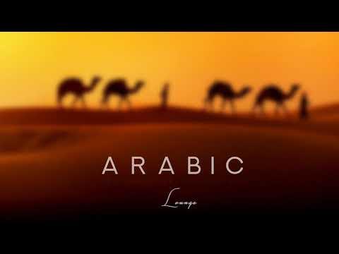 Arabic Lounge Music خنیا Evening Breeze
