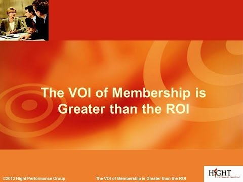 The VOI of Membership is Greater than the ROI