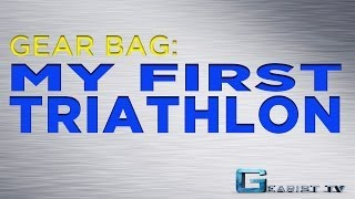 WHAT DO I NEED FOR MY FIRST TRIATHLON?   Gearist.com, Gear Bag