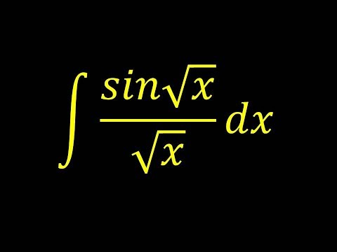 Integral example How to integrate sin(sqrt(x))/sqrt(x)