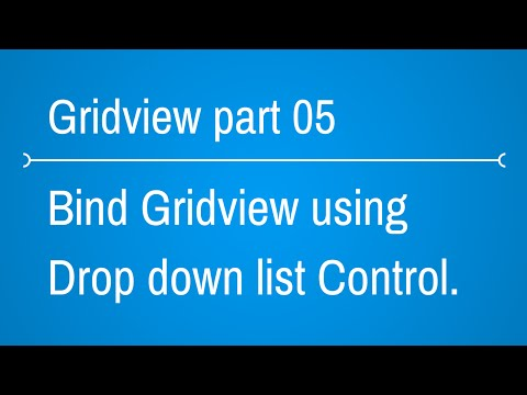 Gridview Tutorials - How to bind gridview using dropdown list  - Part 5