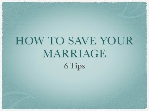 How to Save My Marriage: 6 Tips on Fixing Your Marriage