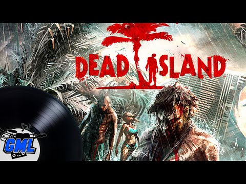 Dead Island - full OST Soundtrack