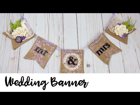 Learn How to Make a Shabby Chic Wedding Banner