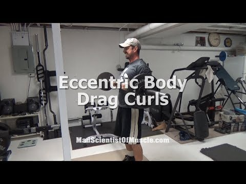 Blow Up Your Biceps with Eccentric Body Drag Curls