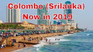 Colombo Srilanka Now in 2019