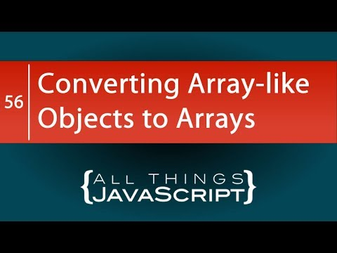 Converting Array-like Objects to Arrays