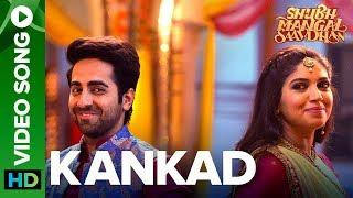 Kankad - Video Song | Shubh Mangal Saavdhan | Ayushmann & Bhumi Pednekar | Tanishk-Vayu