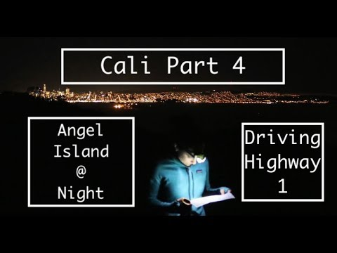 Adventure Travel: California Part 4: Angel Island & Highway 1