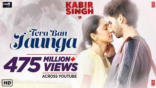 Kabir Singh:  Tera Ban Jaunga | Shahid K, Kiara A, Sandeep V | Tulsi Kumar, Akhil Sachdeva | Kumaar