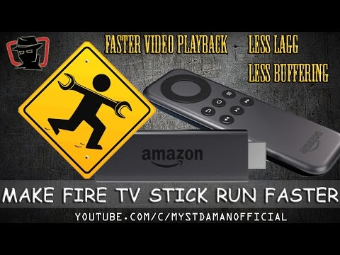 MAKE YOUR FIRE TV STICK RUN FASTER - GENERAL MAINTENANCE - DECREASE VIDEO BUFFERING