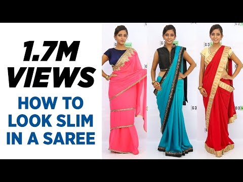 How to wear saree to look Slim - Updated 3 New Saree Draping Ways