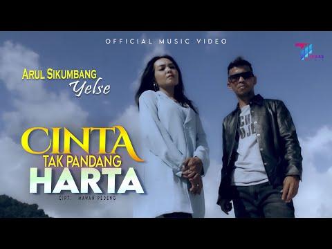 Download Lagu Yelse Cinta Tak Pandang Harta Feat Arul Sikumbang Mp3