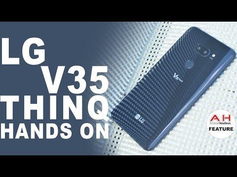 LG V35 ThinQ Hands On - AT&T's LG G7 ThinQ Alternative