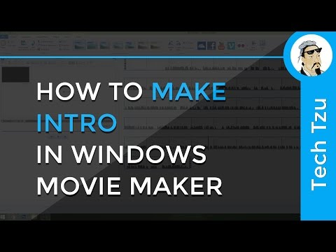 How to Make Intro In Windows Movie Maker